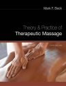 Theory and Practice of Therapeutic Massage (Theory & Practice of Therapeutic Massage)