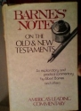 Barnes' Notes: on the Old & New Testaments