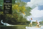 Shadows on the Flats: The Saltwater Images of Chet Reneson and Ed Gray