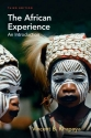 The African Experience: An Introduction (3rd Edition)