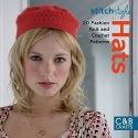 Stitch Style Hats: 20 Fashion Knit and Crochet Patterns