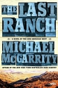 The Last Ranch: A Novel of the New American West (The American West Trilogy)