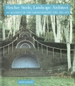 Fletcher Steele, Landscape Architect: An Account of the Gardenmaker's Life, 1885-1971