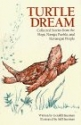 Turtle Dream: Collected Stories from the Hopi, Navajo, Pueblo, and Havasupai People