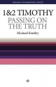 WCS 1 & 2 Timothy: Passing on the Truth (Welwyn Commentary) (Welwyn Commentary S)