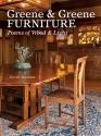 Greene & Greene Furniture: Poems of Wood & Light