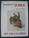 Albrecht Durer (The Art for Children Series)