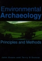 Environmental Archaeology: Principles and Methods