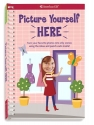 Picture Yourself Here: Turn your favorite photos into silly scenes using the ideas and punch-outs inside!