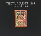 Tibetan Buddhism: Tantras of Gyuto