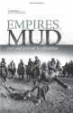 Empires of Mud: Wars and Warlords in Afghanistan