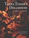 Tasha Tudor's Dollhouse : A Lifetime in Miniature