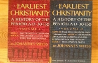 Earliest Christianity:A History of the Period AD 30-150, Volumes 1 and 2