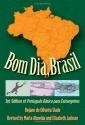 Bom Dia, Brasil: 3rd Edition of Português Básico para Estrangeiros