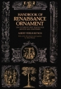 Handbook of Renaissance Ornament; 1290 Designs from Decorated Books. (Dover Pictorial Archives)