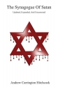 The Synagogue Of Satan - Updated, Expanded, And Uncensored