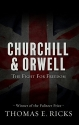 Churchill and Orwell: The Fight for Freedom (Thorndike Press large print popular and narrative nonfiction)