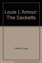Louis L'Amour: The Sacketts