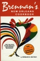 Brennan's New Orleans Cookbook.and the Story of the Fabulous New Orleans Restaurant [The Original Classic Recipes]