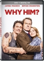Why Him?
