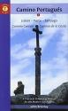 A Pilgrim's Guide to the Camino Portugués: Lisbon - Porto - Santiago/Camino Central - Camino de la Costa (Camino Guides)