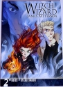 Witch & Wizard: The Manga 2 by James Patterson (2012-05-03)