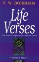 Life Verses: The Bible's Impact on Famous Lives (Great Text Series) Vol 1