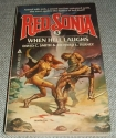 When Hell Laughs (Red Sonja, Vol. 3)