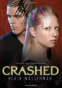 Crashed (Skinned, Book 2)