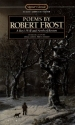 Poems by Robert Frost: A Boy's Will; North of Boston (Signet classics)