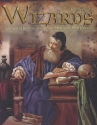 Wizards: A Magical History Tour