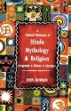 A Classical Dictionary of Hindu Mythology & Religion Geography, History, Literature