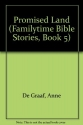 Promised Land (Familytime Bible Stories, Book 5)