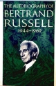 The Autobiography of Bertrand Russell: 1944-1969