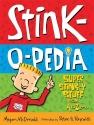 Stink-O-Pedia: Super Stink-Y Stuff From...