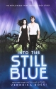 Into the Still Blue (Under the Never Sky Trilogy)