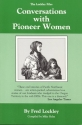 Conversations With Pioneer Women (Oregon country library)