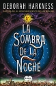 La sombra de la noche (All Souls Trilogy) (Spanish Edition)