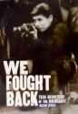 We Fought Back: Teen Resisters of the Holocaust