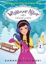 Whatever After #6: Cold As Ice by Mlynowski, Sarah (2014) Hardcover
