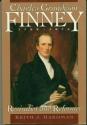 Charles Grandison Finney 1792-1875: Revivalist and Reformer