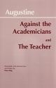 Against Academicians and the Teacher