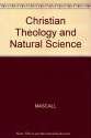 Christian Theology and Natural Science