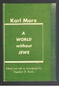 A World Without Jews - Translated from the Original German - 4th Enlarged Edition