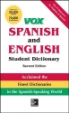 VOX Spanish and English Student Dictionary, Hardcover, 2nd Edition (Vox Dictionaries)