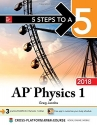 5 Steps to a 5 AP Physics 1: Algebra-Based, 2018 Edition