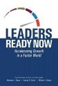 Leaders Ready Now: Accelerating Growth in a Faster World