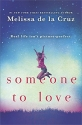 Someone to Love: A Moving and Powerful YA Novel