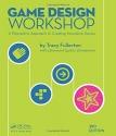 Game Design Workshop: A Playcentric App...