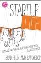 Startup Life: Surviving and Thriving in a Relationship with an Entrepreneur